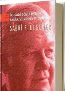 Ekonomi Dünyasının duayeni Prof.Sabri Ülgener'i Anma Programı